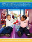 All About Child Care and Early Education: A Comprehensive Resource for Child Care Professionals by M. Kori Bardige, Lorraine Breffni, Mary Jean Woika, Betty Bardige, Marilyn Segal (Paperback, 2011)