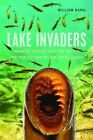 Lake Invaders by William Rapai (Paperback, 2016)