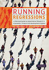 Running Regressions: A Practical Guide to Quantitative Research in Economics, Finance and Development Studies by Michelle C. Baddeley, Diana V. Barrowclough (Hardback, 2009)