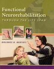 Functional Neurorehabilition Through the Life Span by Bertoti (Paperback, 2003)