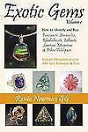 Exotic Gems : How to Identify and Buy Tanzanite, Ammolite, Rhodochrosite,...