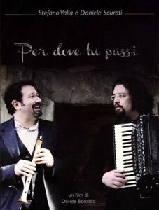 Per-Dove-Tu-Passi-Stefano-Valla-Daniele-Scurati-DVD