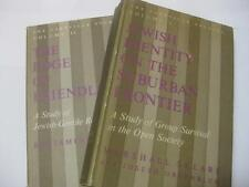 2 Vol set JEWISH IDENTITY ON THE SUBURBAN FRONTIER / THE EDGE OF FRIENDLINESS