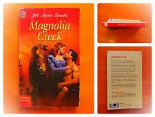 Magnolia Creek. Jill Marie Landis. Roman J'Ai Lu Aventures & et Passions N° 7347