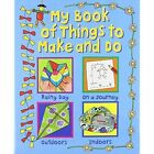 My Book of Things to Make and Do by Clare Beaton (Spiral bound, 2009)