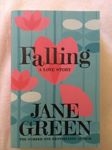 1 of 1 - Falling, A Love Story by Jane Green (Paperback, 2016)