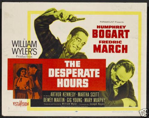 The desperate hours Humphrey Bogart movie poster #3