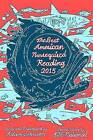 The Best American Nonrequired Reading 2015 by Mariner Books (Paperback / softback, 2015)