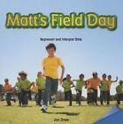 Matt's Field Day: Represent and Interpret Data by Jon Drew (Paperback / softback, 2013)