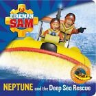 Fireman Sam: My First Storybook: Neptune and the Deep Sea Rescue by Egmont UK Ltd (Board book, 2015)