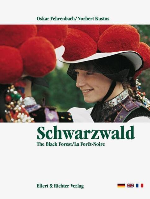 Der Schwarzwald von Norbert Kustos und Oskar Fehrenbach (2011, Gebundene Ausgabe
