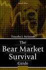 The Bear Market Survival Guide by Timothy J McIntosh (Paperback / softback, 2003)