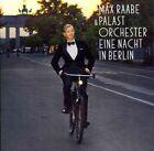 Eine Nacht in Berlin * by Max Raabe & Palast Orchester/Max Raabe (Singer/Producer) (CD, Dec-2014, Deutsche Grammophon)