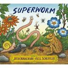 Superworm by Julia Donaldson (Paperback, 2016)