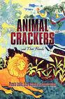 Animal Crackers and Their Friends by Pamela Laskin, Jeanette Adams, Elisex Buchman (Paperback / softback, 2009)