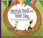 Henry's Track and Field Day: The Tortoise and the Hare Remixed by Connie Colwell Miller (Hardback, 2016)