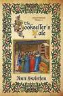 The Bookseller's Tale by Ann Swinfen (Paperback, 2016)