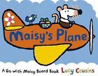 Maisy's Plane von Lucy Cousins (2015, Gebundene Ausgabe)
