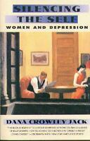 Silencing The Self: Women And Depression on sale