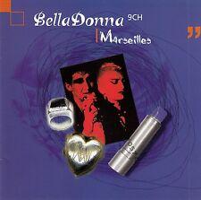 BELLADONNA 9CH : MARSEILLES / CD - TOP-ZUSTAND