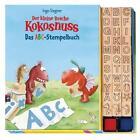 Der kleine Drache Kokosnuss - Das ABC-Stempelbuch von Ingo Siegner (2015, Gebundene Ausgabe)