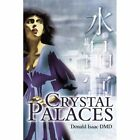 Crystal Palaces by Donald E Isaac (Paperback / softback, 2001)