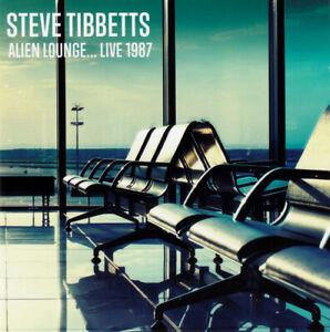 Steve Tibbetts - Alien Lounge... Live 1987 (2017)  CD  NEW/SEALED  SPEEDYPOST