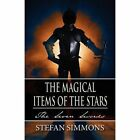 The Magical Items of the Stars: The Seven Swords by Stefan Simmons (Paperback / softback, 2011)