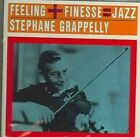 Finesse Feeling Jazz 0090431653326 by Stephane Grappelli CD