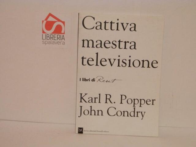 Carriva maestra televisione - Karl R. Popper, John Condry. Reset, 1994, ottimo