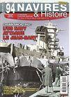 NAVIRE & HISTOIRE N°94 CASABLANCA 1942 : L'US NAVY ATTAQUE LE JEAN BART /TIRPITZ