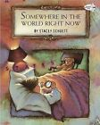 Somewhere in the World Right Now by Stacey Schuett (Paperback / softback, 1997)