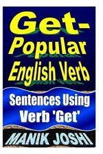 English Daily Use: Get- Popular English Verb : Sentences Using Verb 'Get' by...