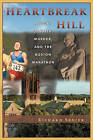 Heartbreak Hill by Richard M Senier (Paperback / softback, 2010)