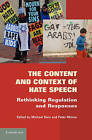 The Content and Context of Hate Speech: Rethinking Regulation and Responses by Cambridge University Press (Hardback, 2012)