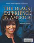 The Black Experience in America: From Civil Rights to the Present by Rosen Education Service (Hardback, 2010)