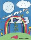 Count With Me 123 by Brenda Williams 9781452098173 Paperback 2010
