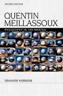 Quentin Meillassoux: Philosophy in the Making by Distinguished University Professor of Philosophy Graham Harman (Hardback, 2015)