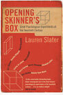 Opening Skinner's Box: Great Psychological Experiments of the Twentieth Century by Lauren Slater (Paperback, 2005)