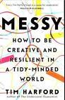 Messy von Tim Harford (2017, Taschenbuch)