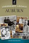 Legendary Locals of Auburn, Indiana by Chad Gramling (Paperback / softback, 2014)