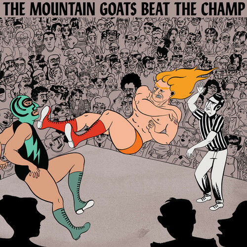 The Mountain Goats - Beat the Champ [New Vinyl] Digital Download