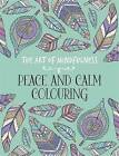 The Art of Mindfulness: Peace and Calm Colouring by Michael O'Mara Books Ltd (Paperback, 2015)