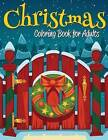 Christmas Coloring Book for Adults by Celeste Von Albrecht (Paperback / softback, 2014)