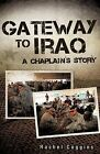 Gateway to Iraq by Rachel Coggins (Paperback / softback, 2009)