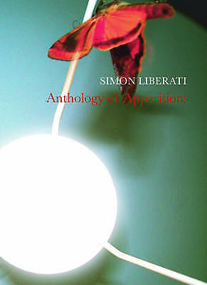 1 of 1 - Anthology of Apparitions (B-Format Paperback), Liberati, Simon, Very Good