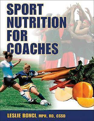 Sport Nutrition for Coaches by Bonci, Leslie