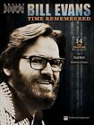 Bill Evans: Time Remembered by Hal Leonard Corporation (Paperback, 2014)