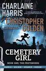 Cemetery Girl by Charlaine Harris, Christopher Golden (Paperback, 2014)