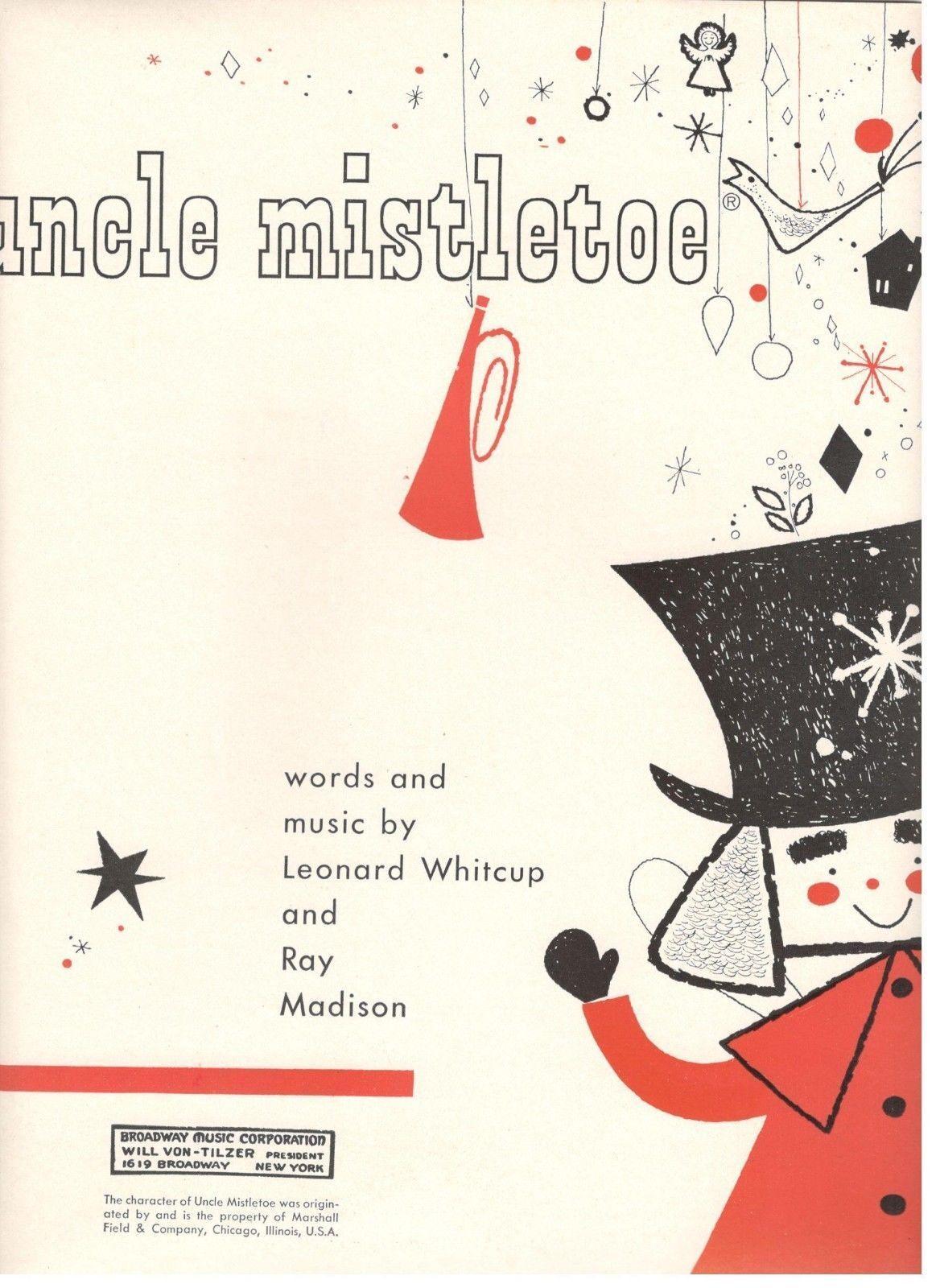 LEONARD WHITCUP MADISON  UNCLE MISTLETOE  SHEET MUSIC-EXTREMELY RARE-1957-NEW